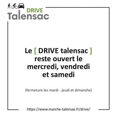 Drive Talensac et jours d'ouverture